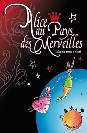 ALICE AU PAYS DES MERVEILLES (Theatre Essaion)