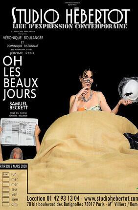 OH LES BEAUX JOURS ! DE SAMUEL BECKETT