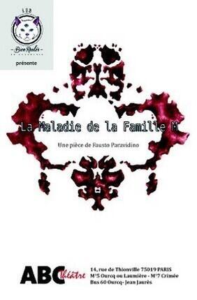 LA MALADIE DE LA FAMILLE M (Abc Theatre)