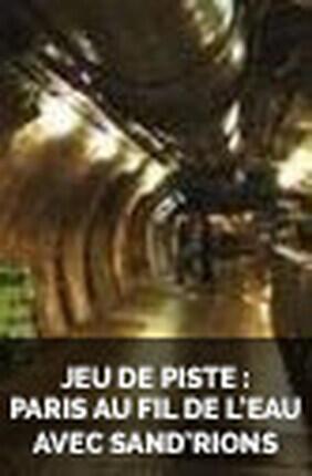 JEU DE PISTE : PARIS AU FIL DE L'EAU AVEC SAND'RIONS