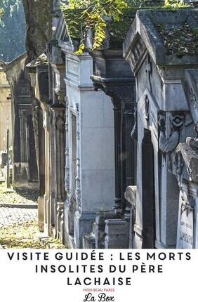 VISITE GUIDEE : LES MORTS INSOLITES DU PERE LACHAISE AVEC MON BEAU PARIS