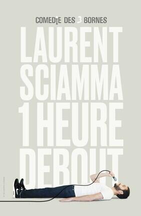 LAURENT SCIAMMA DANS 1 HEURE DEBOUT