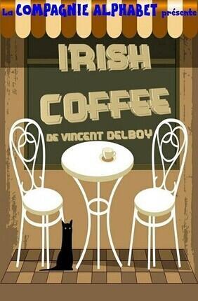 IRISH COFFEE (Theatre l'Alphabet)