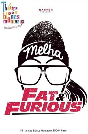 MELHA BEDIA DANS FAT AND FURIOUS