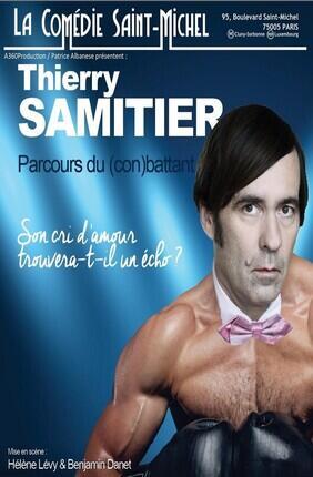 THIERRY SAMITIER DANS PARCOURS DU (CON)BATTANT ! (Comedie Saint Michel)