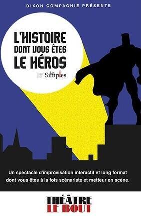 L'HISTOIRE DONT VOUS ETES LE HEROS
