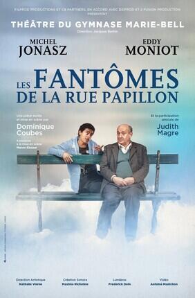 LES FANTOMES DE LA RUE PAPILLON AVEC MICHEL JONASZ (Theatre du Gymnase)