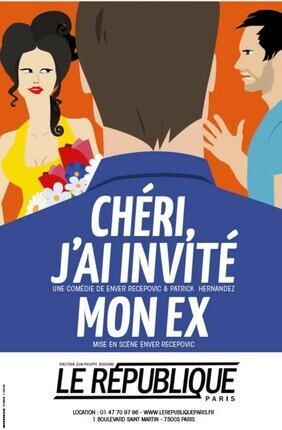 CHERI J'AI INVITE MON EX !