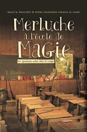 MERLUCHE A L'ECOLE DE MAGIE