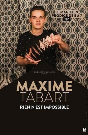 MAXIME TABART DANS RIEN N'EST IMPOSSIBLE
