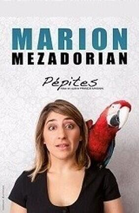 MARION MEZADORIAN DANS PEPITES (Aix en Provence)