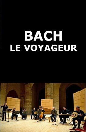 BACH LE VOYAGEUR (Meudon)