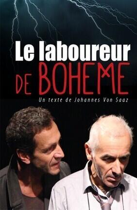 LE LABOUREUR DE BOHEME (Essaion Theatre)