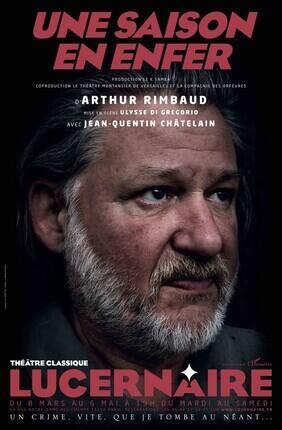UNE SAISON EN ENFER (Theatre Lucernaire)