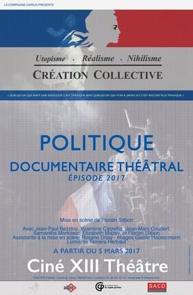 POLITIQUE (Cine 13 Theatre)