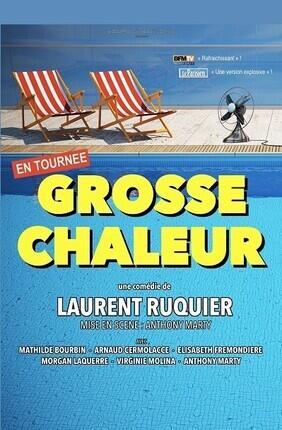 GROSSE CHALEUR DE LAURENT RUQUIER