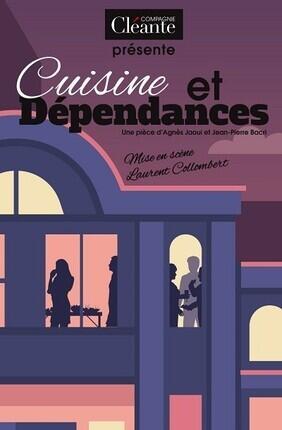 CUISINE ET DEPENDANCES (Le Grenier Theatre)