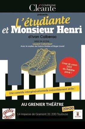 L'ETUDIANTE ET MONSIEUR HENRI (Le Grenier Theatre)
