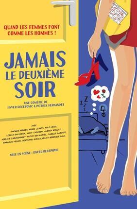 JAMAIS LE DEUXIEME SOIR !
