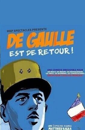 DE GAULLE EST DE RETOUR (Comedie de Grenoble)