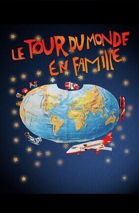 LE TOUR DU MONDE EN FAMILLE (Comedie de Grenoble)