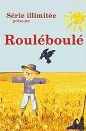 L'ODYSSEE DU ROULE-BOULE