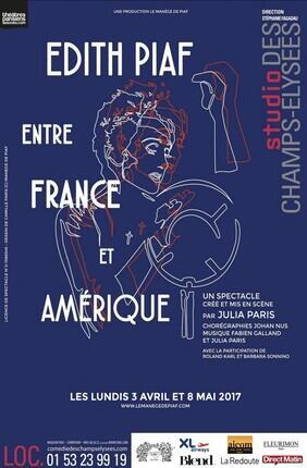 EDITH PIAF : ENTRE FRANCE ET AMERIQUE