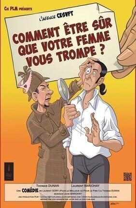 COMMENT ETRE SUR QUE VOTRE FEMME VOUS TROMPE ? (Saint Etienne)