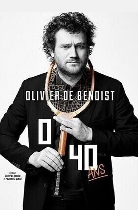 OLIVIER DE BENOIST DANS 0/40 ANS (Laudun)