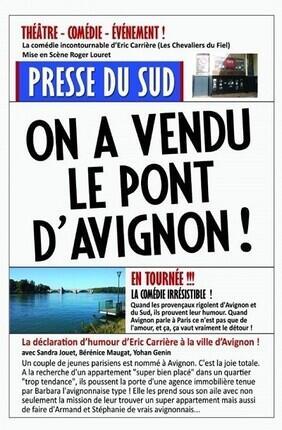 ON A VENDU LE PONT D'AVIGNON (Nimes)
