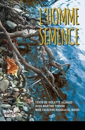 L'HOMME SEMENCE