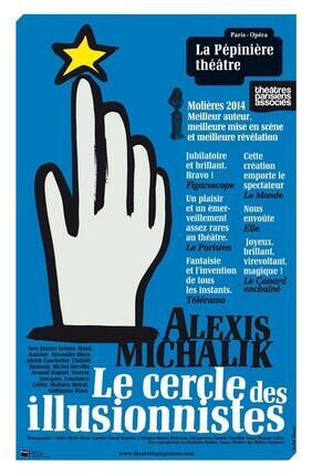 LE CERCLE DES ILLUSIONNISTES (La Pepiniere Theatre)