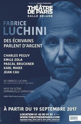 FABRICE LUCHINI - DES ECRIVAINS PARLENT D'ARGENT