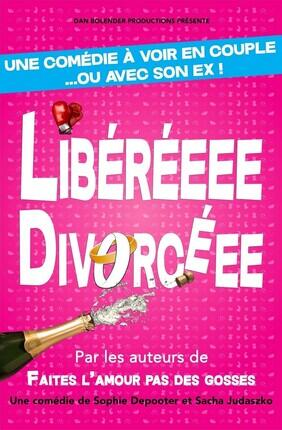 LIBERE(E) DIVORCE(E) (Le Republique)