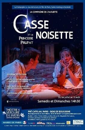 CASSE NOISETTE ET LA PRINCESSE PIRLIPAT (Theatre de Verdure du Jardin Shakespeare)