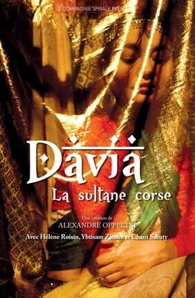 DAVIA, LA SULTANE CORSE