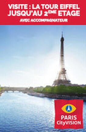 VISITE : LA TOUR EIFFEL JUSQU'AU 2EME ETAGE AVEC ACCOMPAGNATEUR