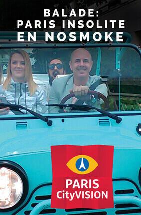 BALADE : PARIS INSOLITE EN NOSMOKE