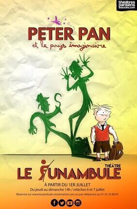 PETER PAN ET LE PAYS IMAGINAIRE (le Funambule)