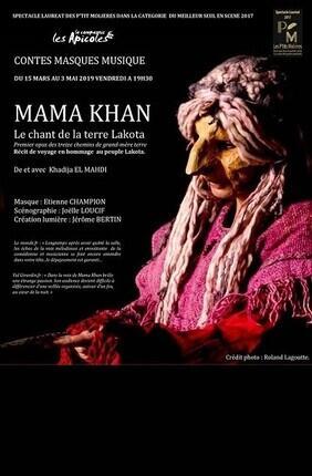 MAMA KHAN, LE CHANT DE LA TERRE LAKOTA (Theatre La Croisee des Chemins)