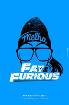 MELHA BEDIA DANS FAT AND FURIOUS (Le Lieu)