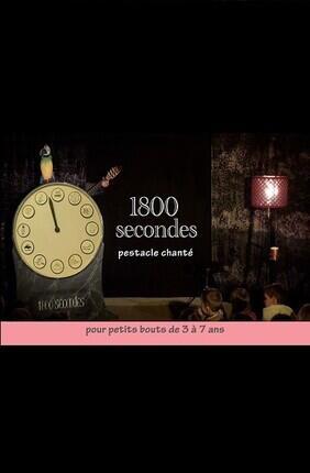 1800 SECONDES