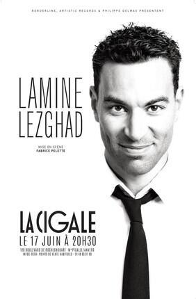 LAMINE LEZGHAD (La Cigale)