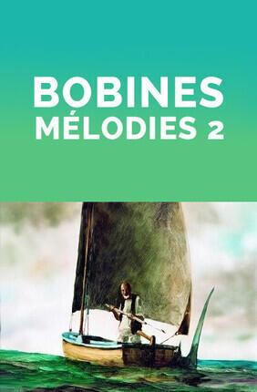 BOBINES MELODIES 2