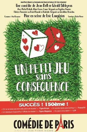 UN PETIT JEU SANS CONSEQUENCE (Comedie de Paris)