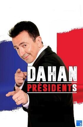 GERALD DAHAN DANS DAHAN PRESIDENTS