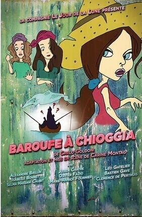 BAROUFE A CHIOGGIA (Essaion Theatre)