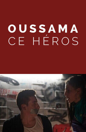 OUSSAMA CE HEROS