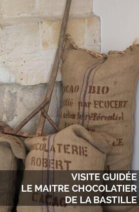 VISITE GUIDEE : LE MAITRE CHOCOLATIER DE LA BASTILLE (Depart Metro Reuilly-Diderot)