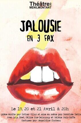 JALOUSIE EN 3 FAX (Théâtre Ménilmontant)